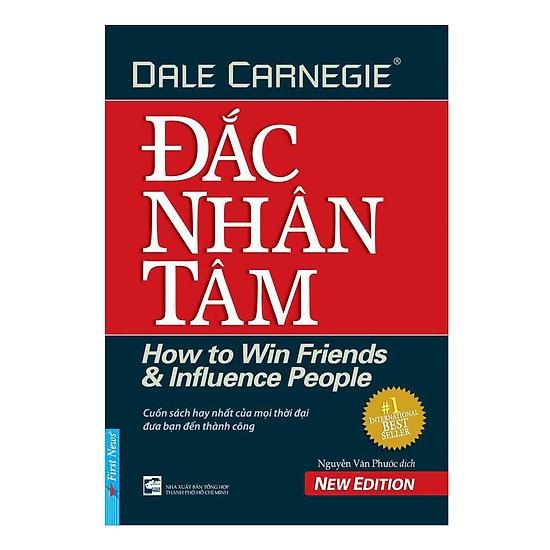 [Review - Tóm tắt] Đắc Nhân Tâm - Dale Carnegie
