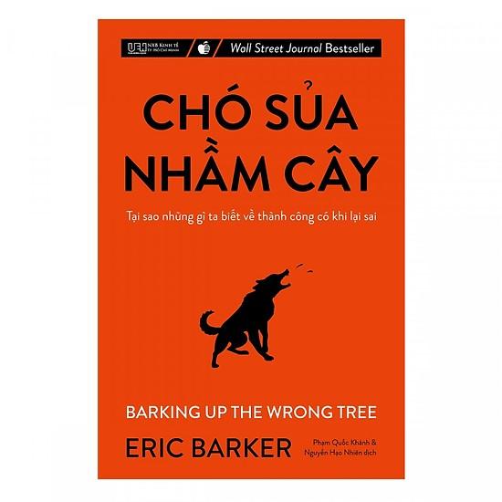 [Review] Chó Sủa Nhầm Cây - Eric Barker