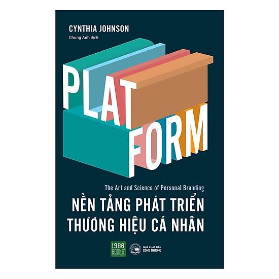 [Review] PLATFORM: Nền Tảng Phát Triển Thương Hiệu Cá Nhân - Cynthia Johnson