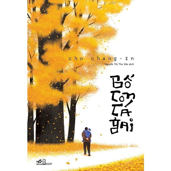 [Review - Trích dẫn] Bố Con Cá Gai - Cho Chang-In