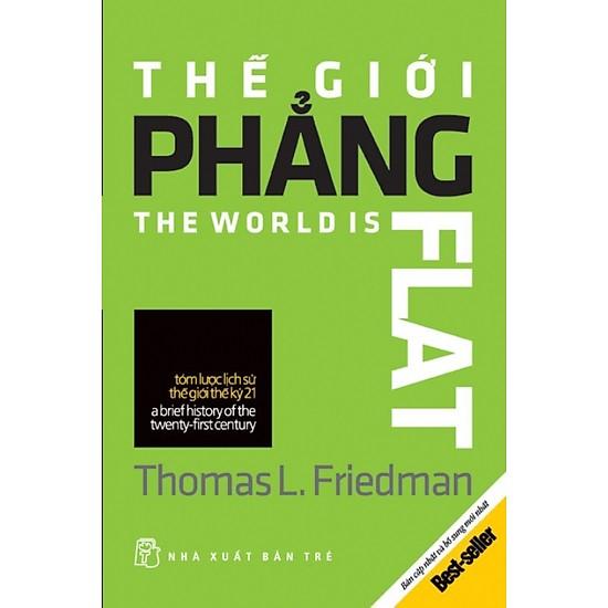 [Review - Ebook - Tóm tắt] Thế Giới Phẳng - Thomas L. Friedman