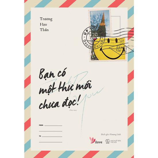 [Review - Trích dẫn] Bạn Có Một Thư Mới Chưa Đọc! - Trương Hạo Thần