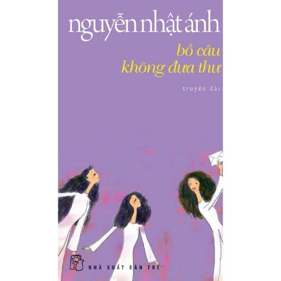 [Review] Bồ Câu Không Đưa Thư - Nguyễn Nhật Ánh