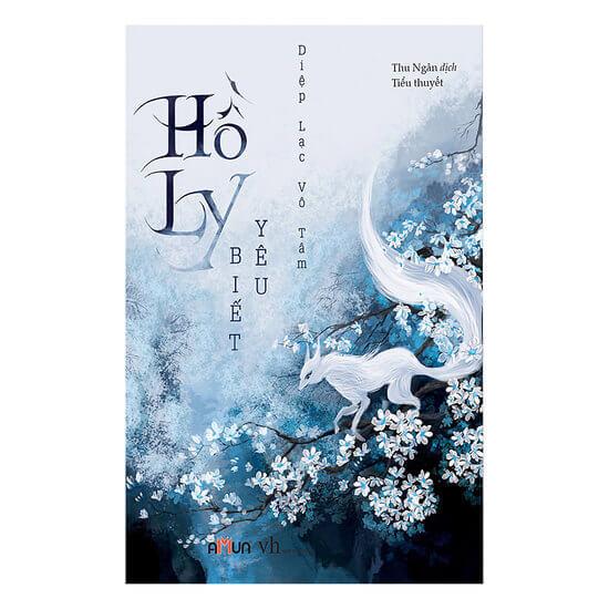 [Review] Hồ Ly Biết Yêu - Diệp Lạc Vô Tâm
