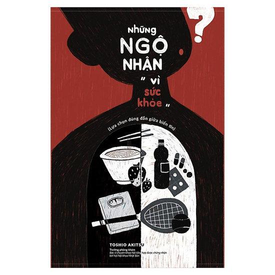 """[Review] Những Ngộ Nhận """"Vì Sức Khỏe"""" - Toshio Akitsu"""