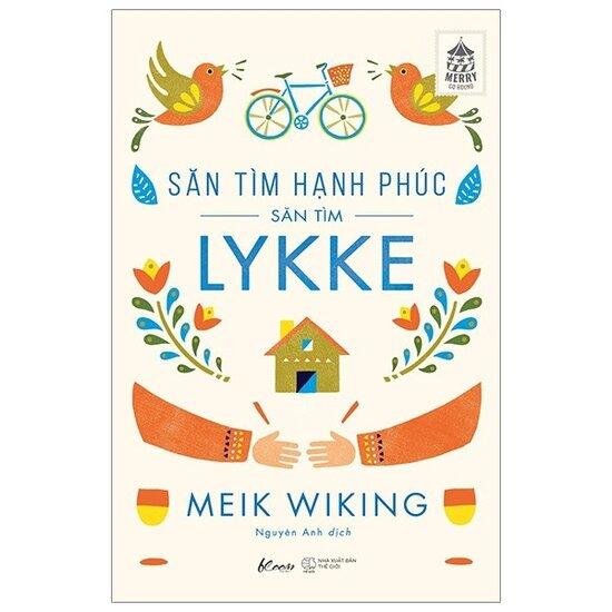 [Review] Săn Tìm Hạnh Phúc (Săn Tìm Lykke) - Meik Wiking
