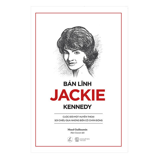 [Review] Bản Lĩnh Jackie Kennedy - Maud Guillaumin