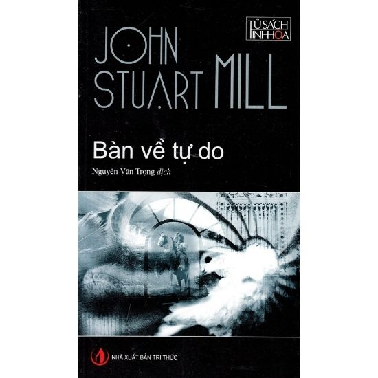 [Review - Tóm tắt] Bàn Về Tự Do - John Stuart Mill