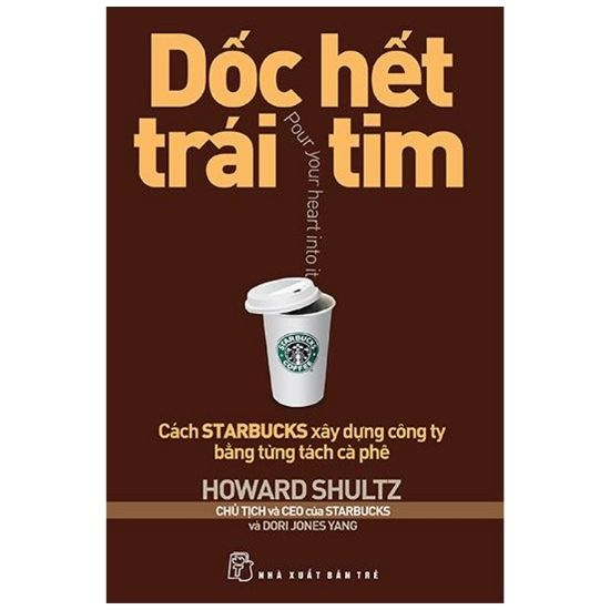 [Review - Ebook] Dốc Hết Trái Tim - Howard Schultz, Dori Jones Yang