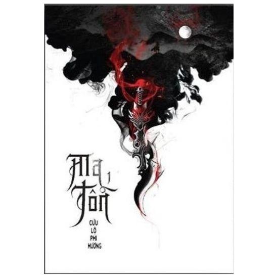 [Review - Ebook] Ma Tôn - Cửu Lộ Phi Hương
