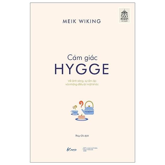 Cảm Giác Hygge - Meik Wiking