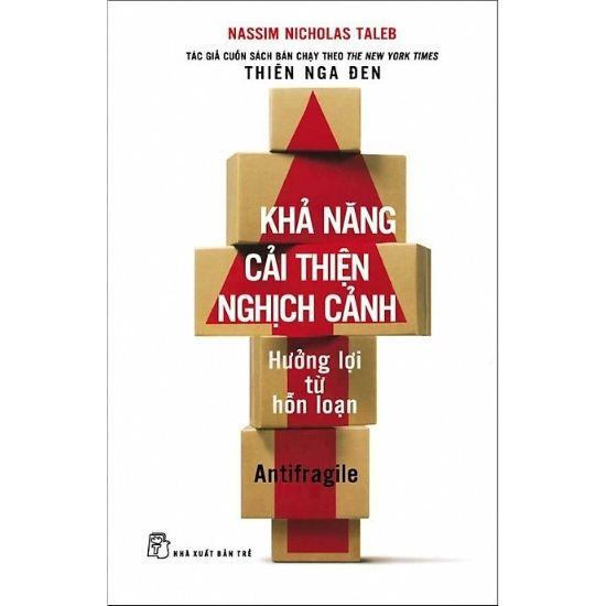 [Tóm tắt] Khả Năng Cải Thiện Nghịch Cảnh - Nassim Nicholas Taleb