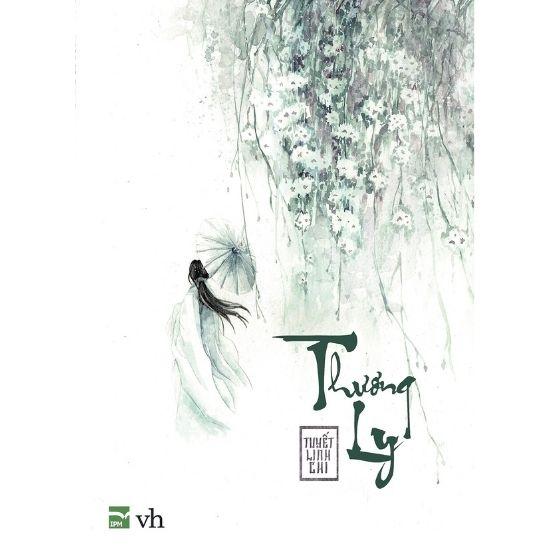[Review] Thương Ly - Tuyết Linh Chi