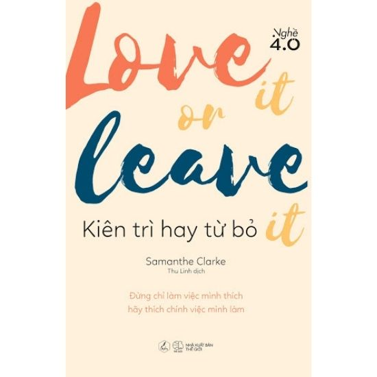 [Review] Love It Or Leave It (Kiên Trì Hay Từ Bỏ) - Samanthe Clarke