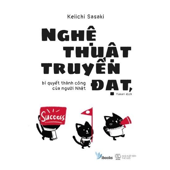 [Review] Nghệ Thuật Truyền Đạt - Keiichi Sasaki