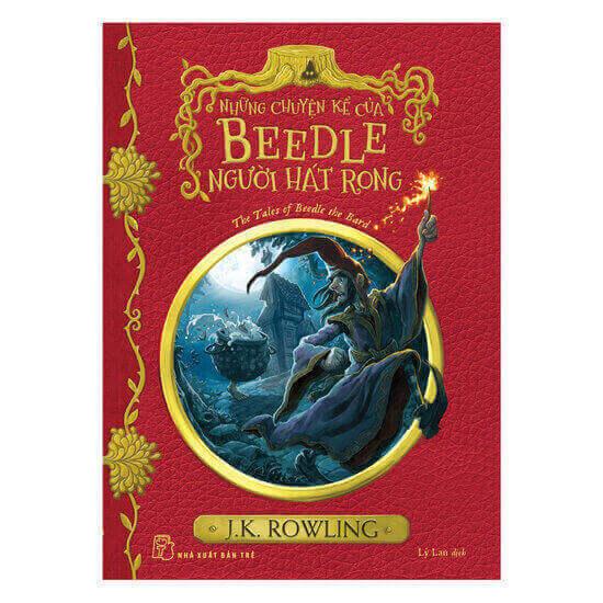 [Review] Những Chuyện Kể Của Beedle Người Hát Rong - J. K. Rowling