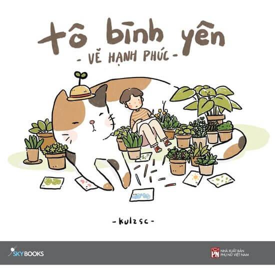 [Review] Tô Bình Yên, Vẽ Hạnh Phúc - Kulzsc