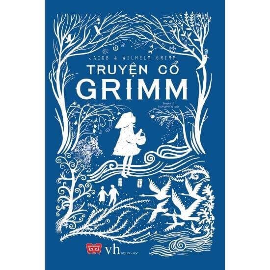 [Review] Truyện Cổ Grimm - Jacob Grimm, Wilhelm Grimm