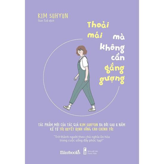 [Review - Trích dẫn] Thoải Mái Mà Không Cần Gắng Gượng - Kim Suhyun