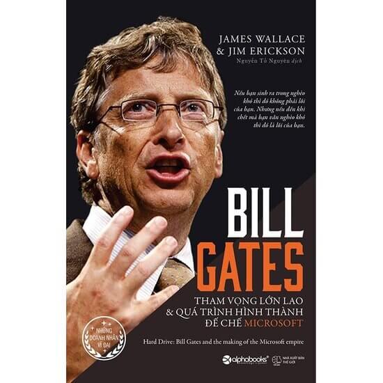 [Review] Bill Gates: Tham Vọng Lớn Lao Và Quá Trình Hình Thành Đế Chế Microsoft - James Wallace, Jim Erickson