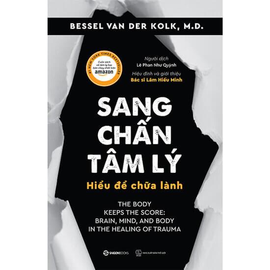 [Review] Sang Chấn Tâm Lý - Bessel Van Der Kolk
