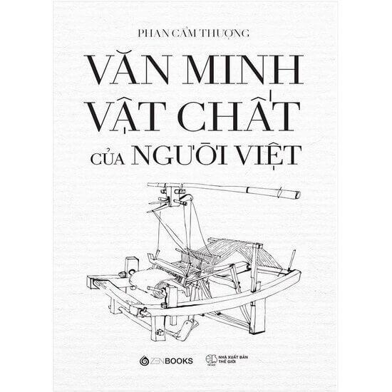 [Review] Văn Minh Vật Chất Của Người Việt - Phan Cẩm Thượng